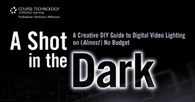A SHOT IN THE DARK - Jay Holben's new video lighting manual