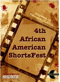 4th African American ShortsFest - Feb. 12 - The Egyptian Theatre, Hollywood