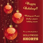Happy Holidays to You!! from HOLLYWOOD SHORTS