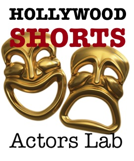HOLLYWOOD SHORTS Acting Labs